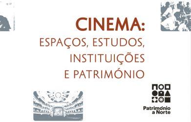 Coleção Património a Norte: O Estado do Cinema em Portugal