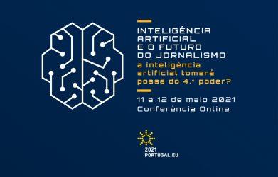"""Conferência PPUE: """"Inteligência Artificial e o Futuro do Jornalismo – A IA tomará posse do 4.º poder?"""""""