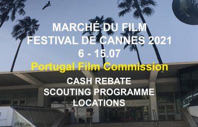 Portugal Film Commission em Cannes – Marché du Film 2021