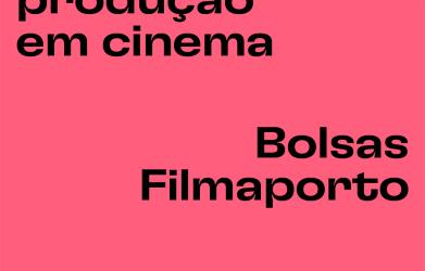 Bolsas Filmaporto – candidaturas até 27 de julho